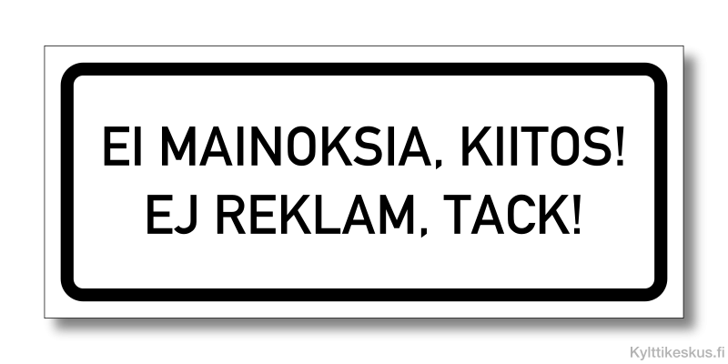 Ei mainoksia, ej reklam -tarra suomeksi ja ruotsiksi
